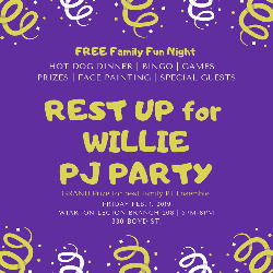 Rest Up To Wake Up Willie PJ Party